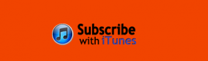 Subscribe with iTunes when we launch.