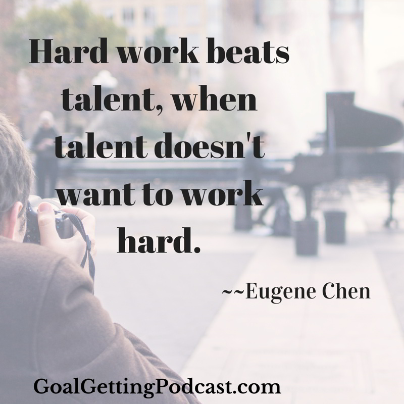 Hard work beats talent when talent doesn't want to work hard
